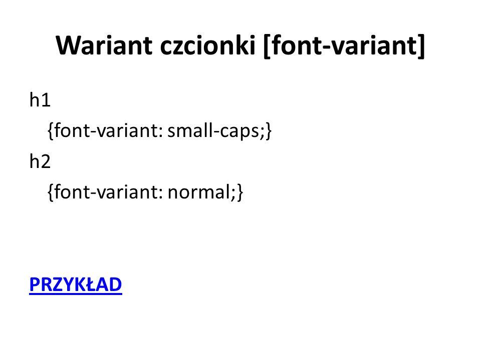 Wariant czcionki [font-variant]